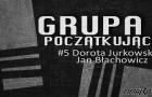 Grupa Początkująca #5 – Dorota Jurkowska & Jan Błachowicz